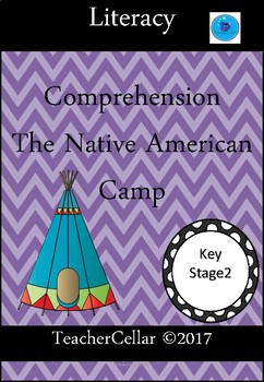 A Native American Camp Comprehension