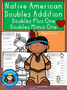 A+ Native American Doubles Addition: Doubles Plus One, Doubles Minus 1