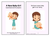 A New Baby Girl - A Social Story for Preschoolers