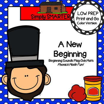 A New Beginning:  LOW PREP Abraham Lincoln Themed Play Dough Mats