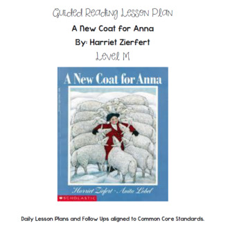 A New Coat for Anna Guided Reading Lesson Level M