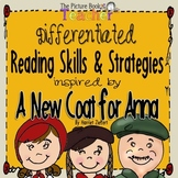 Reading Skills & Strategies inspired by A New Coat for Anna