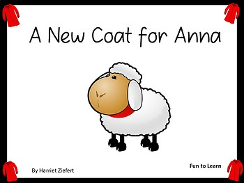 A New Coat for Anna by Harriett Ziefert  ~  50 pages of Common Core Activities