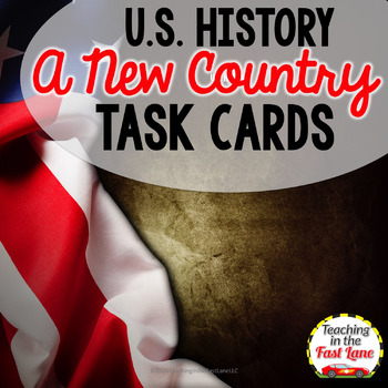 A New Country Task Cards {U.S. History}