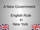 A New Government in New York- English Rule