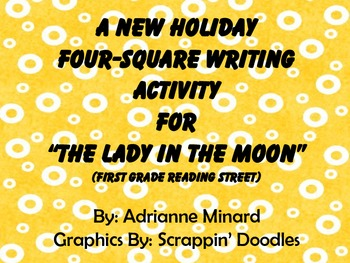 """A New Holiday Four-Square Writing Activty for """"Lady in the Moon"""" for First Grade"""
