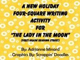 "A New Holiday Four-Square Writing Activty for ""Lady in the Moon"" for First Grade"