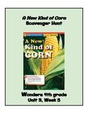 A New Kind of Corn Scavenger Hunt (4th Grade Wonders; Unit