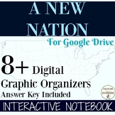 A New Nation Digital Interactive Notebook Graphic Organize