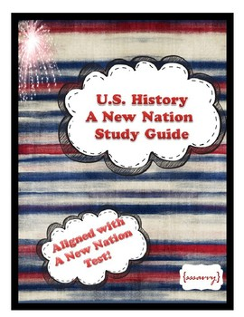 A New Nation Study Guide