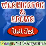 George Washington & John Adams Presidencies Unit Test! New Nation Exam!
