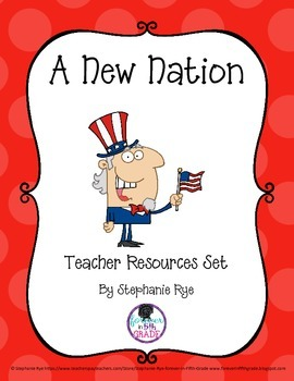 A New Nation/Government Teacher Resources Set