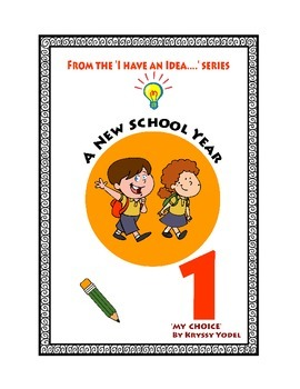 A New School Year Number 1 From the 'I HAVE AN IDEA' Series  'My Choice'