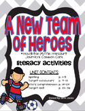 A New Team of Heroes (Journeys Supplemental Materials)