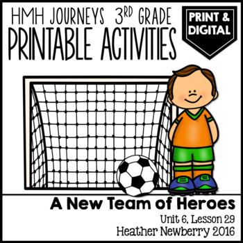 A New Team of Heroes: Journeys 3rd Grade (Unit 6, Lesson 29)