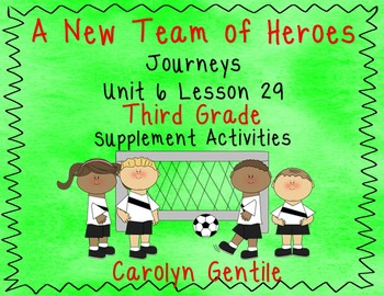 A New Team of Heroes Journeys Unit 6 Lesson 29 Third Grade Sup. Act.