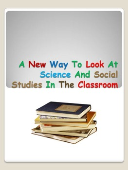 New Way To Look At Science And Social Studies