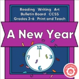 Celebrating A New Year: Reading, Writing, Art, And Bulletin Board