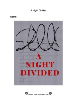 A Night Divided- Chapter-by-Chapter Comprehension Questions