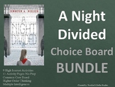 A Night Divided CHOICE BOARD BUNDLE 11 Activity Pages No Prep Project Menu