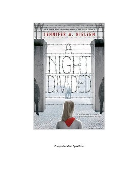 """A Night Divided"" Novel questions for the entire book with answers"