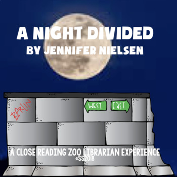A Night Divided by Jennifer Nielsen a CCSS-aligned close reading novel study