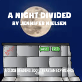 A Night Divided by Jennifer Nielsen a CCSS-DISTANCE LEARNI