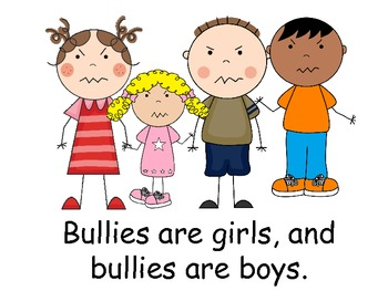 A+   No Bullying Allowed!    Bullies....The Book