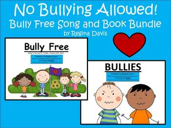 A+ No Bullying Allowed!   Bully Free Song and Book Bundle