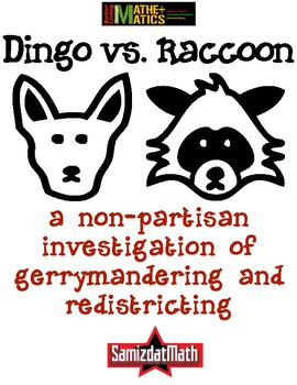 A Non-Partisan Approach to Understanding Gerrymandering: Dingos vs. Raccoons