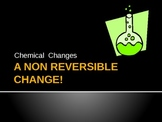 A Non-Reversible Change Powerpoint Lesson