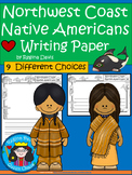 A+ Northwest Coast Native Americans: Writing Paper