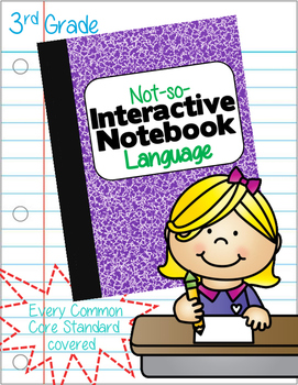 A Not-So-Interactive, Interactive Notebook - CCSS Language