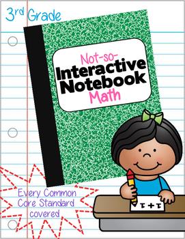 A Not-So-Interactive, Interactive Notebook - CCSS Math 3rd Grade