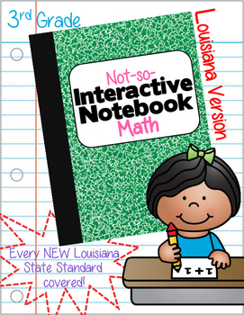 A Not-So-Interactive,Interactive Notebook:Louisiana's NEW Math Standards Grade 3