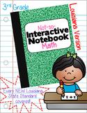 A Not-So-Interactive,Interactive Notebook:Louisiana's NEW Math Standards Grade 3