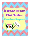 A Note From The Sub Owl Theme Recap Report for Substitute Teachers to use