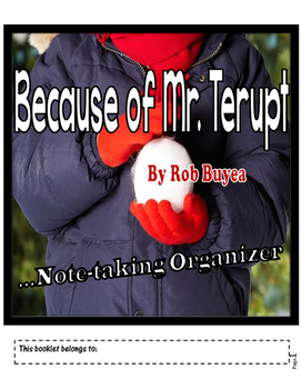 A Note-Taking Organizer for Because of Mr. Terupt, by Rob Buyea