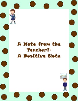 A Note from the Teacher- A Positive Note