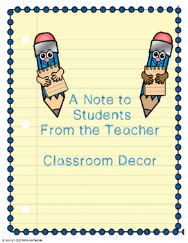 A Note to Students From the Teacher Classroom Decor