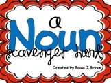A Noun Scavenger Hunt!