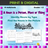 A Noun is a Person, Place or Thing - 4 worksheets - Grades 1-2 - CCSS