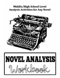 A Novel Education Novel Analysis Workbook - Middle/High Sc
