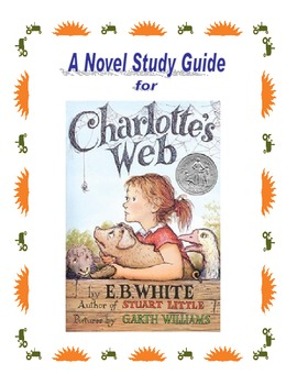 "A Novel Study Guide for ""Charlotte's Web"" by E.B. White"
