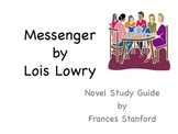 A Novel Study Guide for Messenger by Lois Lowry