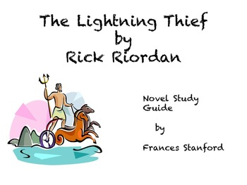 A Novel Study Guide for The Lightning Thief by Rick Riordan