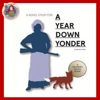 A Novel Study for A Year Down Yonder created by Jean Martin