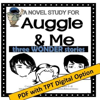 Auggie & Me, by R.J. Palacio; A PDF Novel Study created by Jean Martin