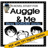 Auggie & Me, by R.J. Palacio; A PDF Novel Study created by