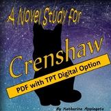 Crenshaw by Katherine Applegate: A PDF and Digital Novel Study